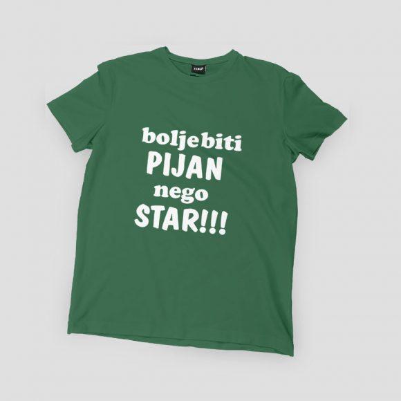 bolje-biti-PIJAN-nego-STAR_zelena