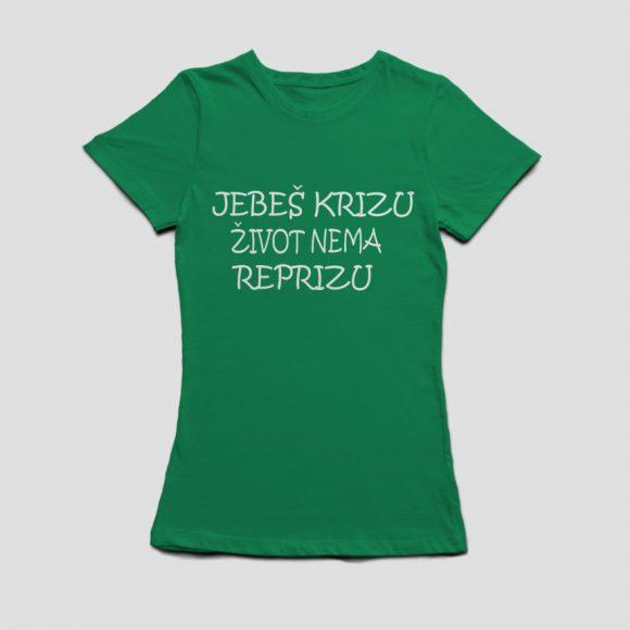 JEBES-KRIZU-ZIVOT-NEMA-REPRIZU_irish_zelena