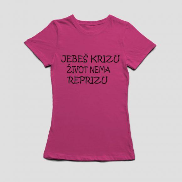 JEBES-KRIZU-ZIVOT-NEMA-REPRIZU_roza