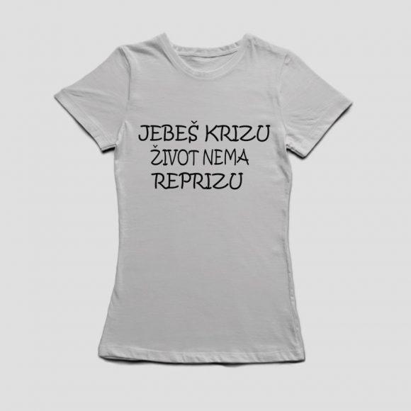 JEBES-KRIZU-ZIVOT-NEMA-REPRIZU_siva