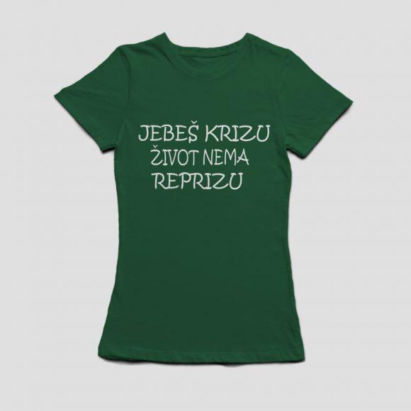 JEBES-KRIZU-ZIVOT-NEMA-REPRIZU_zelena