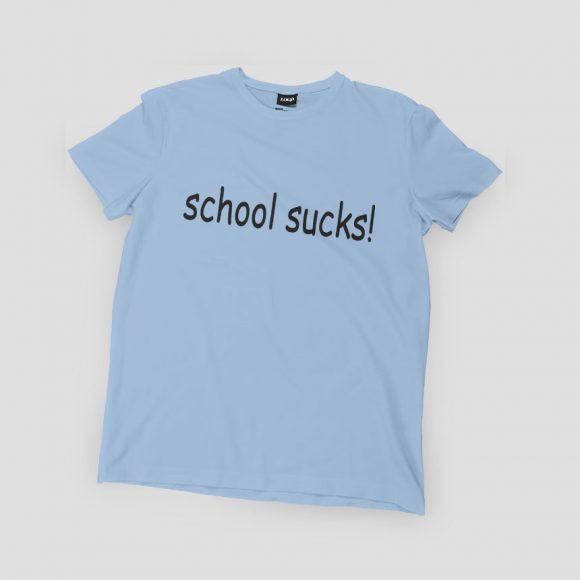 SCHOOL-SUCKS_svijetlo_plava