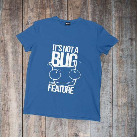 its-not-a-bug-its-a-feature_plava
