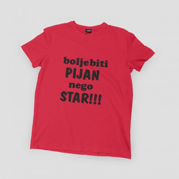 bolje-biti-PIJAN-nego-STAR_crvena