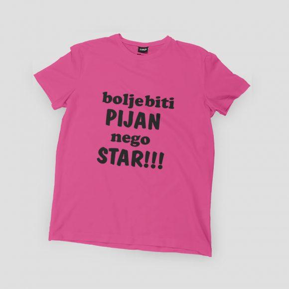 bolje-biti-PIJAN-nego-STAR_roza