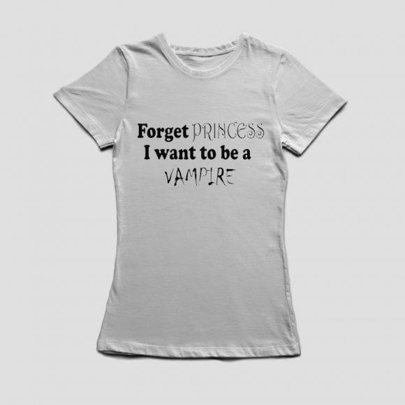 FORGET-PRINCESS-I-WANT-TO-BE-PRINCESS_bijela