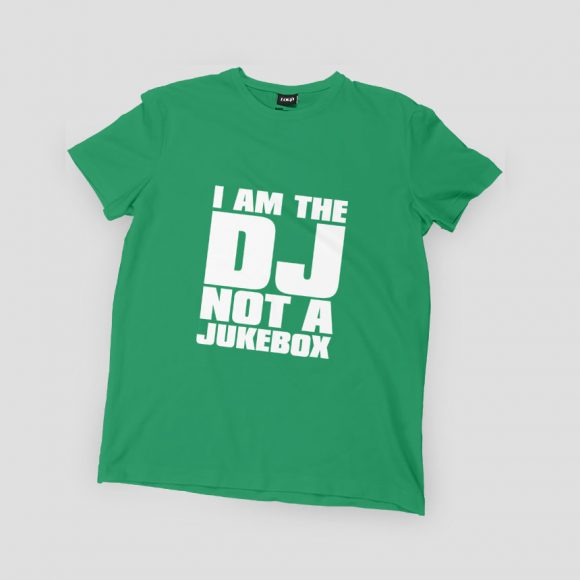 I-AM-DJ-NOT-A-JUKEBOX_irish_zelena